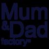 Mum&Dad Factory